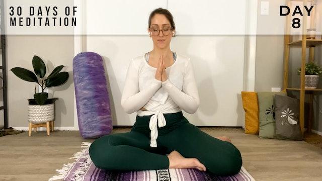 30 Days of Meditation - Day 8
