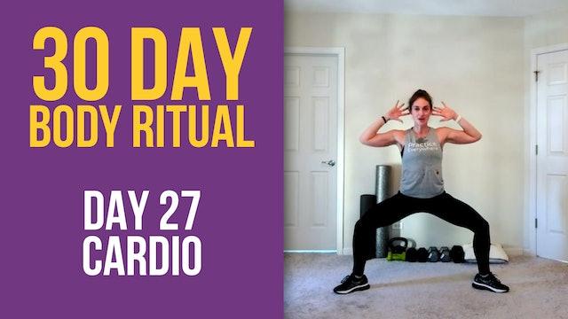 Hannah: 30 Day Body Ritual Challenge -  Day 27