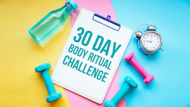 30 Day Body Ritual Challenge