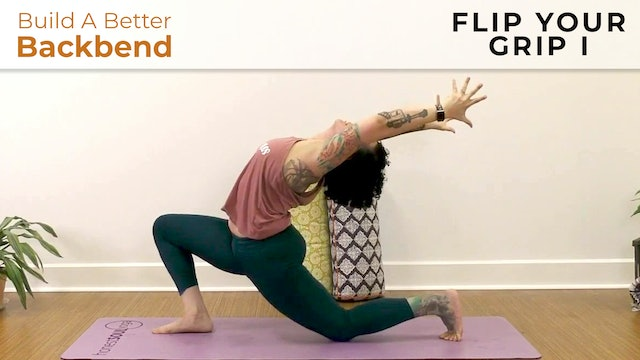 Maria : Build a Better Backbend - Flip Your Grip I