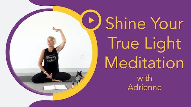 FamilyFlow Shine Your True Light Meditation