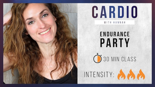 Endurance Party + Weights with Hannah