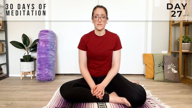 30 Days of Meditation - Day 27