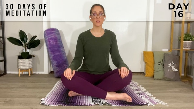 30 Days of Meditation - Day 16