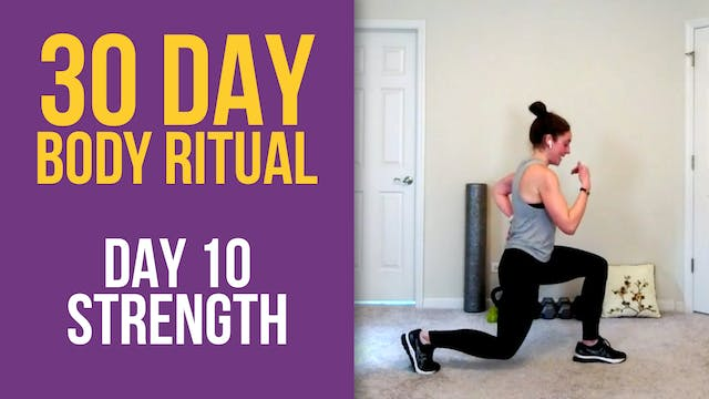 30 Day Body Ritual Challenge: Day 10