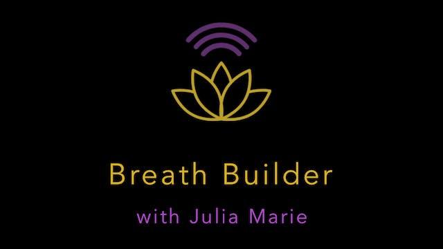 Julia Marie: Breath-Builder Interval Run