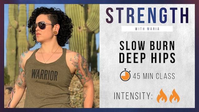Maria: Slow Burn - Deep Hips