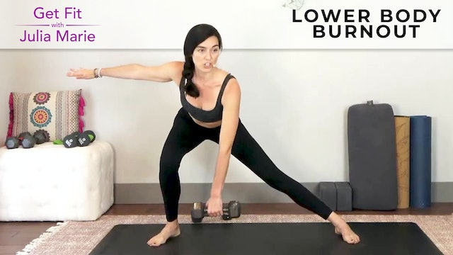 Julia Marie :  Get Fit - Lower Body Burnout