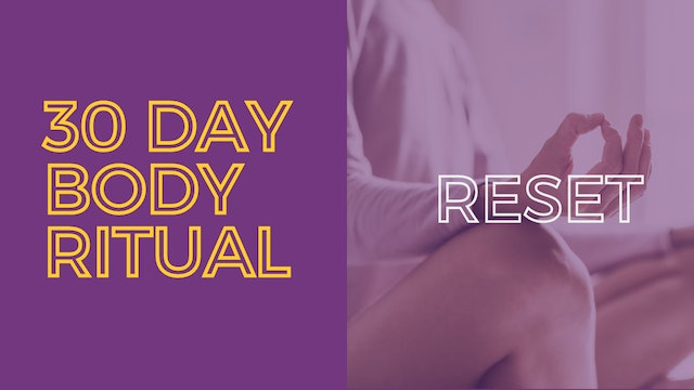 30 Day Body Ritual Challenge: Day 20