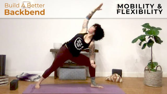 Maria : Build a Better Backbend - Mob...