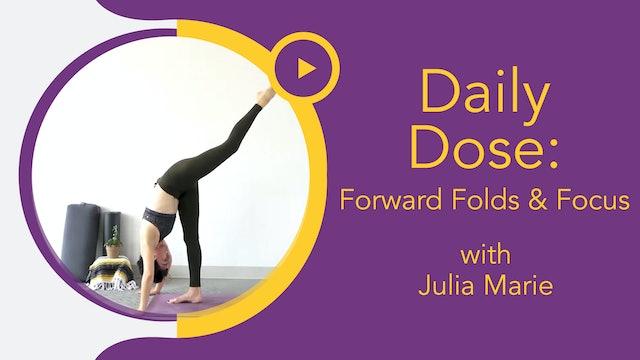 Julia Marie : Daily Dose - Forward Folds & Focus