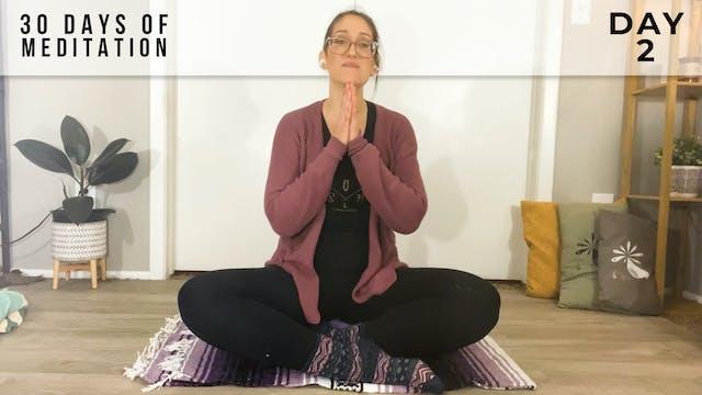 30 Days to Meditation - Day 2