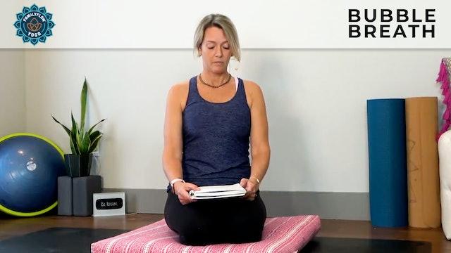 Adrienne: 5 Minute Bubble Breath Meditation
