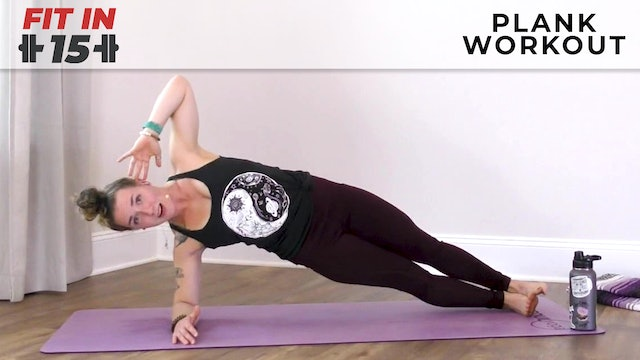 Jess :  Fit In 15 - Plank Workout
