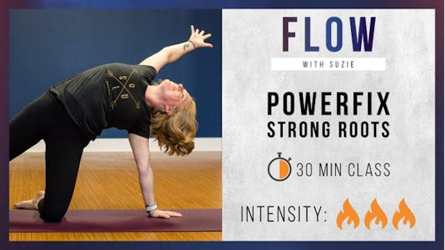 PowerFix Express: Strong Roots w/ Suzie
