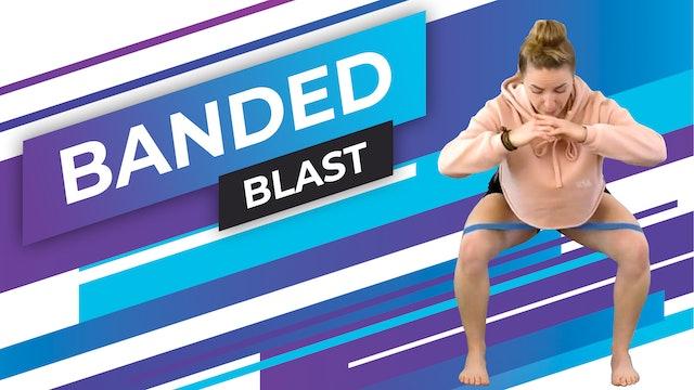Banded Blast
