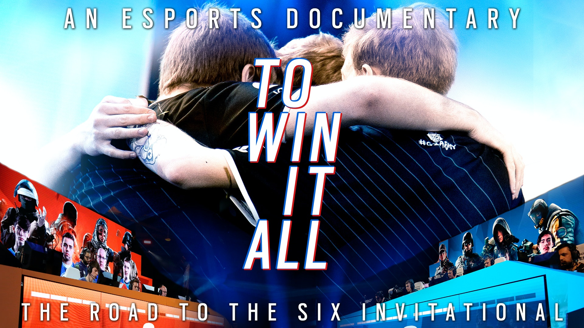 To Win It All: The Road to the Six Invitational