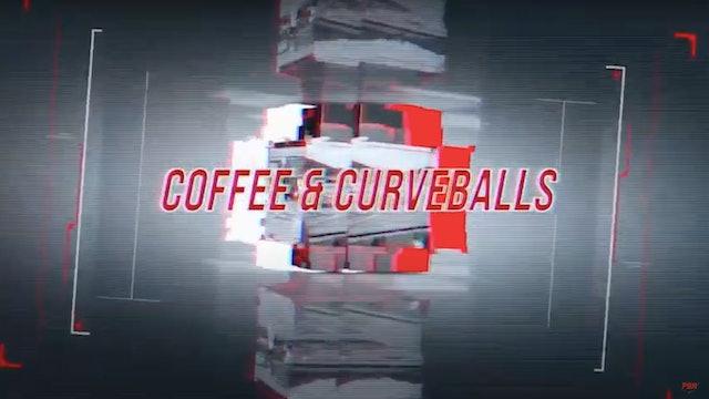 Coffee & Curveballs