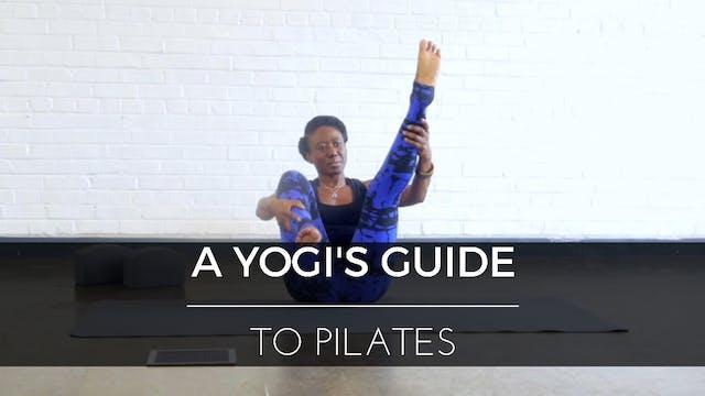 A Yogi's Guide to Pilates
