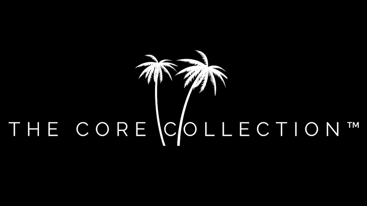 THE CORE COLLECTION™