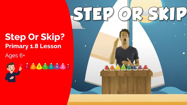 Step or Skip (Lesson -- Primary 1.8.1)