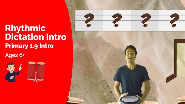 Rhythmic Dictation Intro (Lesson -- Primary 1.9.1)