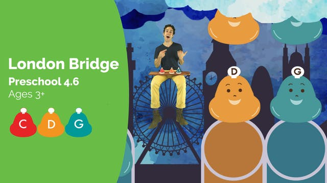 London Bridge (Preschool 4.6)
