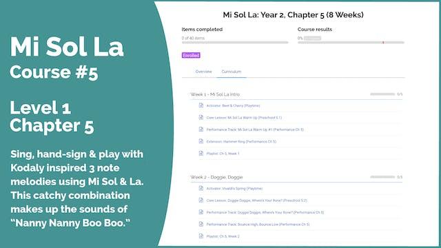 Teach Mode Course 5: Mi Sol La