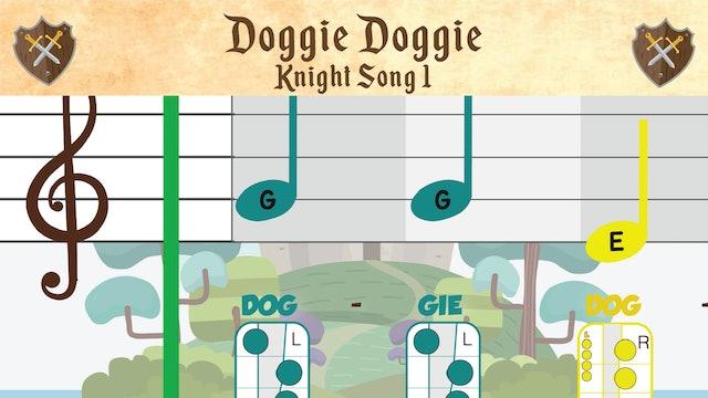 Doggie Doggie (Knight -- Recorder Prodigies -- Song 1)