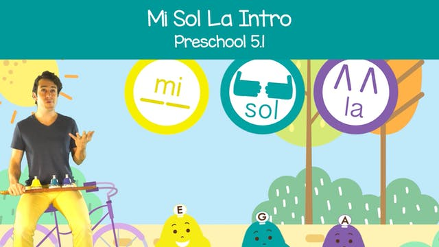 Mi Sol La Intro (Preschool 5.1)