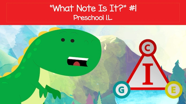 What Note Is It #1 - C E G (Preschool 1.L)