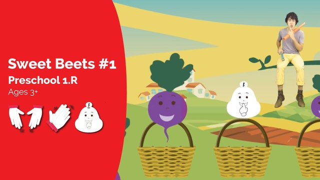 Sweet Beets #1 -- Beet & Shh (Preschool 1.R)