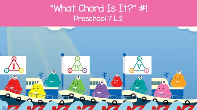 What Chord Is It? (Preschool 7.L.2)