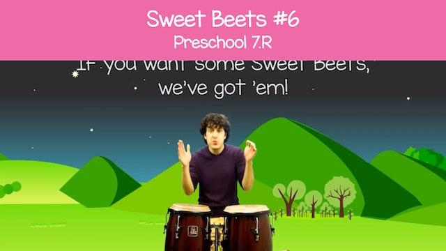 Sweet Beets #6 -- Beet, Cherry, Avocado, Shh (Preschool 7.R)