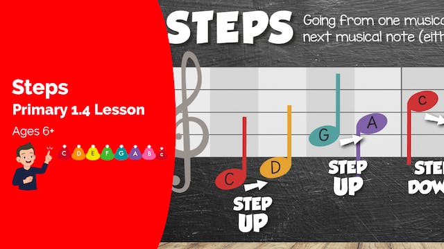 Musical Steps (Lesson -- Primary 1.4.1)