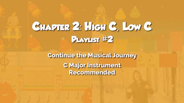 Chapter 2: High C, Low C (Playlist #2)