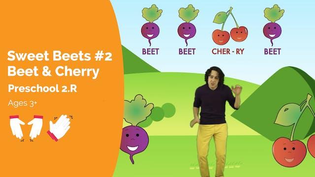 Sweet Beets #2 -- Beet & Cherry (Pres...