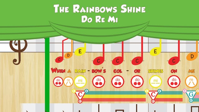 Rainbows Shine -- Do Re Mi -- (Perfor...