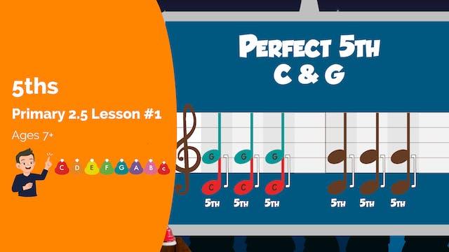 2.5 Lesson #1 - 5ths