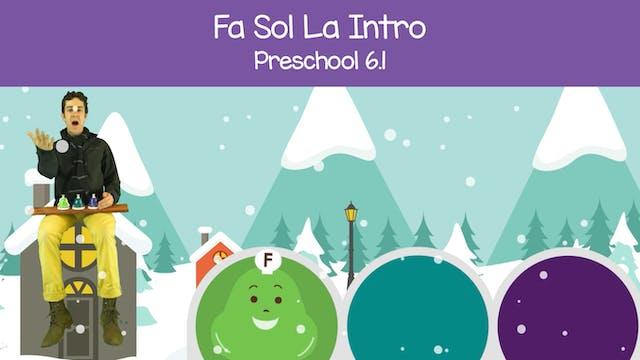 Fa Sol La Warm Up (Preschool 6.1)