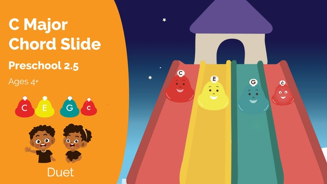 C Chord Slide (Preschool 2.5)