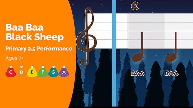 2.5 Performance - Baa Baa Black Sheep BW
