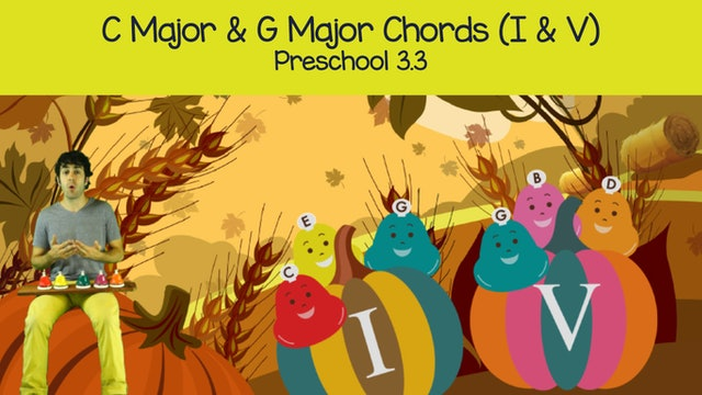 C and G Major Chords (Preschool 3.3)