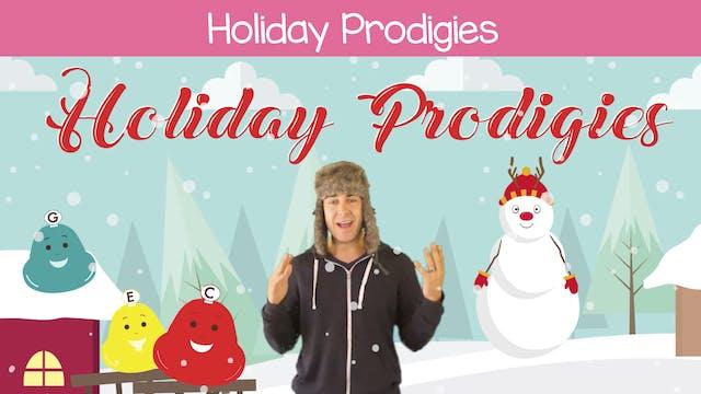 Holiday Prodigies