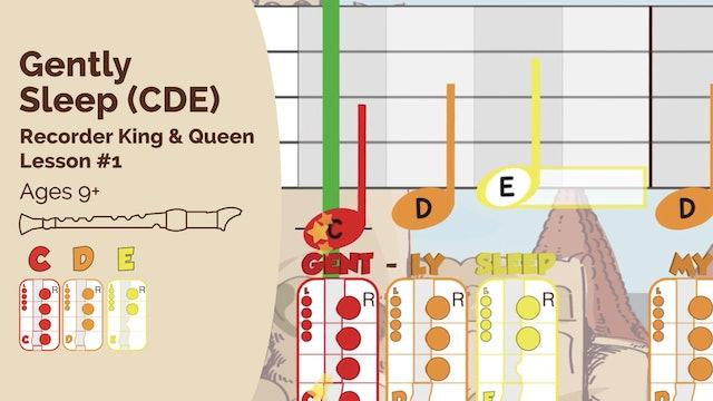 Gently Sleep CDE (King & Queen -- Recorder Prodigies -- Song 2)