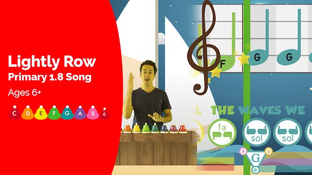 Lightly Row (Song -- Primary 1.8.2)