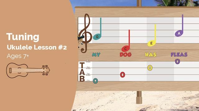 Ukulele Lesson #3 - Tuning Your Ukulele