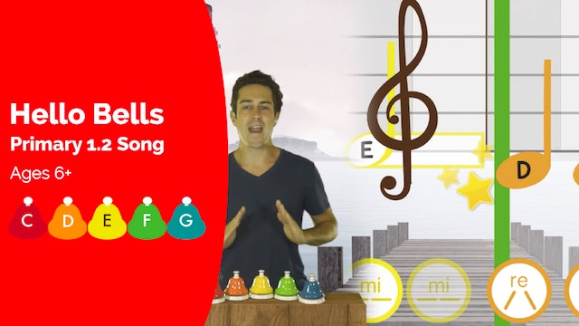 Hello Bells (Song -- Primary 1.1.2)