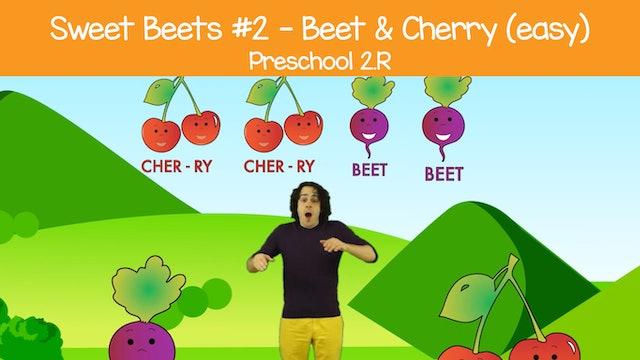 Sweet Beets #2 -- Beet & Cherry (Preschool 2.R)