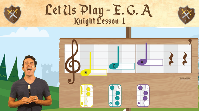 Let Us Play E, G and A (Knight -- Recorder Prodigies -- Lesson 1)